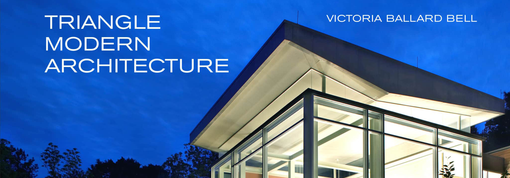 Triangle Modern Architecture Features College of Design's Influence on Local Architecture