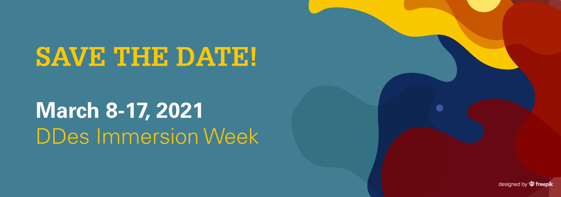 Please save the date for the next DDes Immersion Week, taking place March 8-17, 2021.