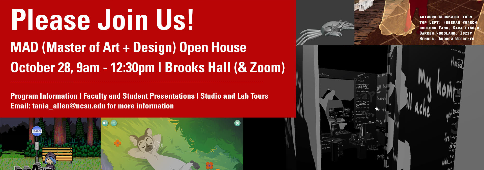 Please join us for an open house for the Master of Art + Design Program on Thursday, October 28 from 9 am - 12:30 pm in Brooks 322 (Belk Rotunda) as well as online. Learn more about the great work students and faculty are doing in this program!