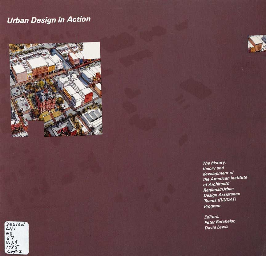 Volume 29: Urban Design in Action (1985)